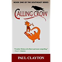 Calling Crow (The Southeast Series Book 1) (English Edition)