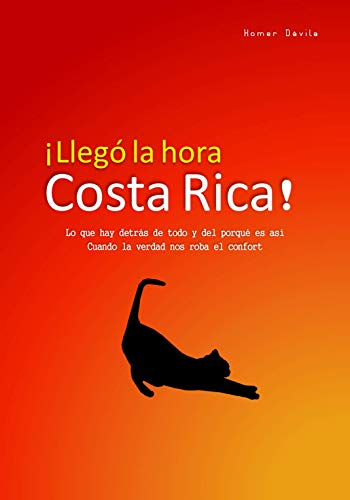 Llegó la hora, Costa Rica