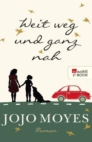 Weit weg und ganz nah (German Edition)