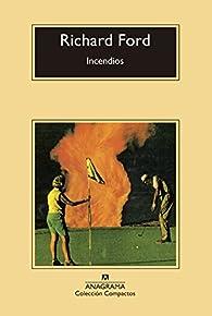 Incendios par Richard Ford