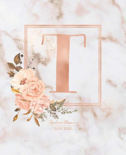 Academic Planner 2019-2020: Pink Marble Gold Monogram Letter T with Flowers Academic Planner July 2019 - June 2020 for Students, Moms and Teachers (School and College)