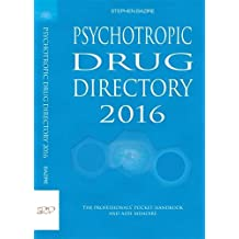 Psychotropic Drug Directory 2016: The Professionals' Pocket Handbook and Aide Memoire 2016
