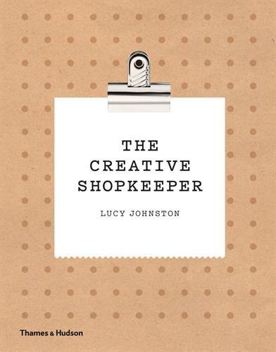 The creative shopkeeper par Lucy Johnston