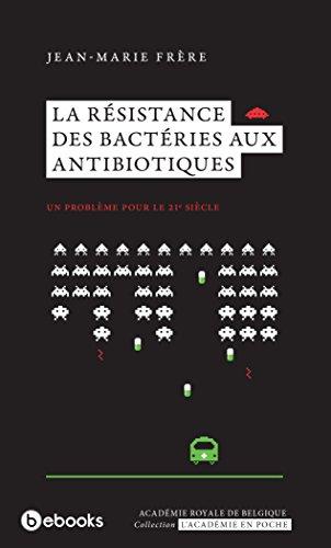 La rsistance des bactries aux antibiotiques