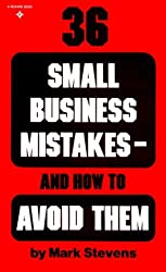 36 Small Business Mistakes- How to Avoid Them by Mark Stevens (1980-10-01)