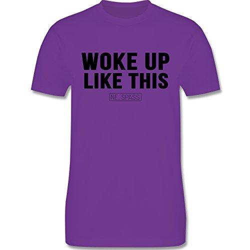 Statement Shirts - Woke Up Like This (Ne, Spass) - Herren Premium T-Shirt Lila