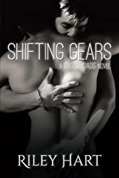 Shifting Gears (Crossroads) (Volume 2) by Riley Hart (2016-02-09)