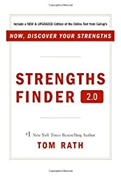 Strengthsfinder 2.0: A New and Upgraded Edition of the Online Test from Gallup's Now Discover Your Strengths by Tom Rath (2007) Hardcover