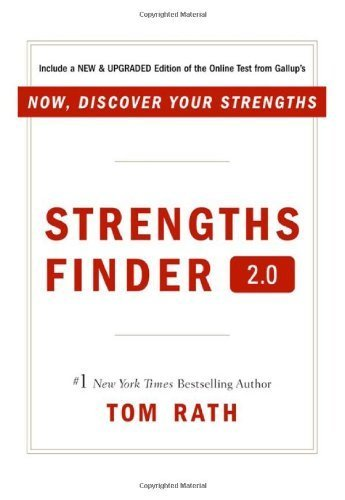 Strengthsfinder 2.0: A New and Upgraded Edition of the Online Test from Gallup's Now Discover Your Strengths by Tom Rath on 28/02/2007 1st (first) Printing edition