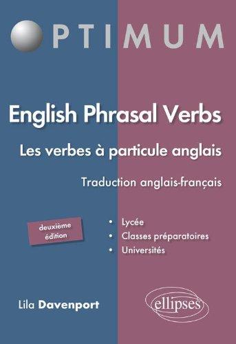 English Phrasal Verbs les Verbes à Particule Anglais