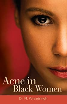 Acne in Black Women (English Edition) par [Persadsingh, N. ]