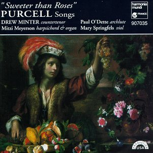 "Purcell : Songs ""Sweeter than roses"""