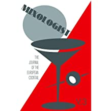 Mixologist: The Journal of the European Cocktail, Volume 3 (English Edition)