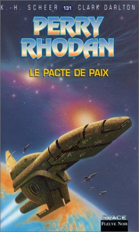 Perry Rhodan, tome 131 : Le Pacte de paix