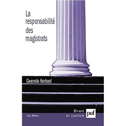 La responsabilité des magistrats (Droit et justice)