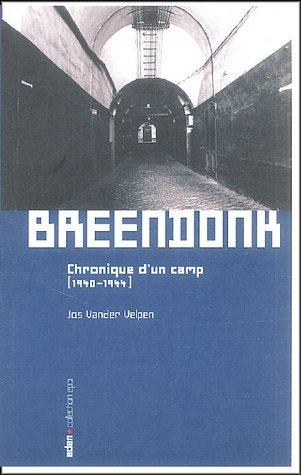 Breendonk : Chronique d'un camp (1940-1944)