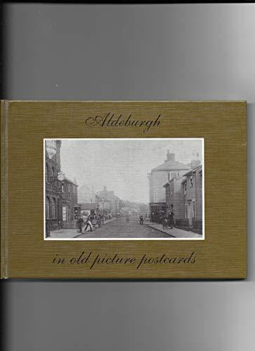Aldeburgh in Old Picture Postcards por Carol Somerset