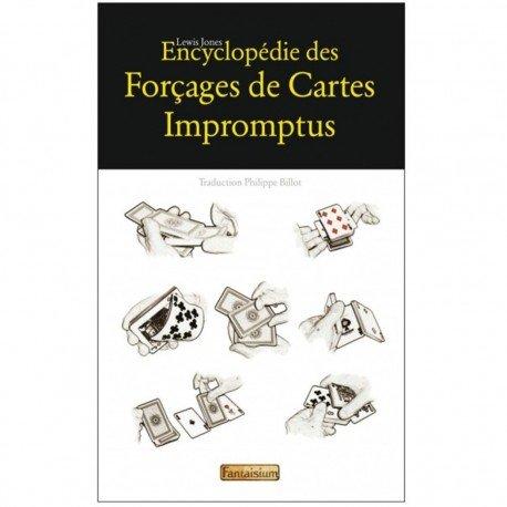 Bazar De Magia - Encyclopédie des FORCAGES DE CARTES IMPROMPTUS- Lewis Jones