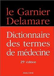 DICTIONNAIRE DES TERMES DE MEDECINE. 25ème édition