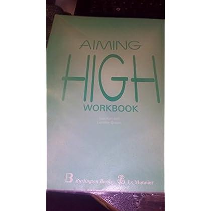 Aiming High. Workbook. Per Le Scuole Superiori