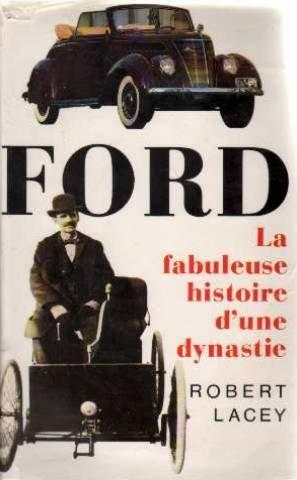 ford-la-fabuleuse-histoire-d-39-une-dynastie