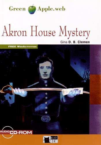 Akron house mystery. Con espansione online. Con CD Audio. Con CD-ROM (Green apple) por Gina D. Clemen