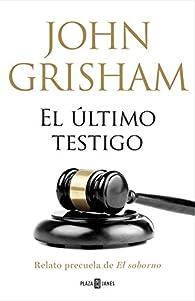 El último testigo par John Grisham