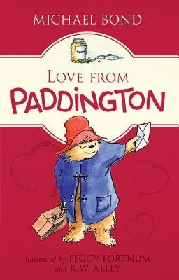 By Bond, Michael ( Author ) [ Love from Paddington By Dec-2014 Hardcover