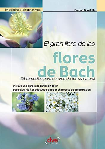 Descargar El Gran Libro De Las Flores De Bach PDF Gratis ... @tataya.com.mx 2021