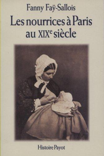 Les nourrices à Paris au XIXe siècle