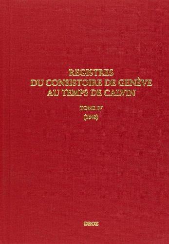 Registres du Consistoire de Genève au temps de Calvin (1548) : Tome 4