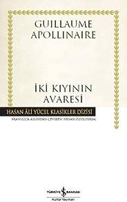 İki Kıyının Avaresi: Hasan Ali Yücel Klasikler Dizisi