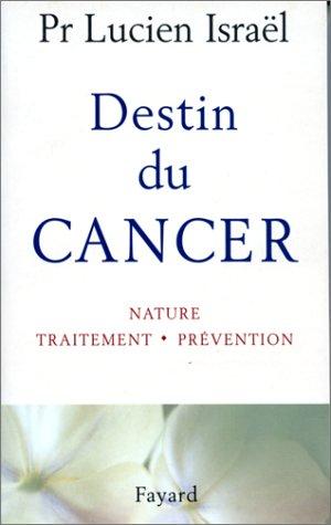 destin-du-cancer-nature-traitement-prvention