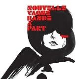 Songtexte von Nouvelle Vague - Bande à part