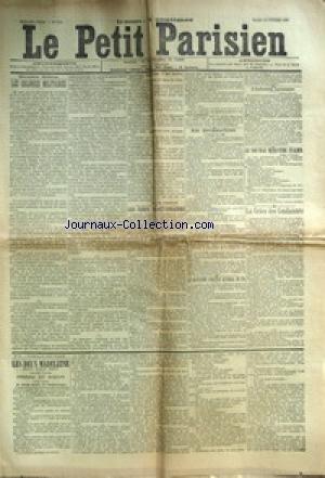 PETIT PARISIEN (LE) [No 5218] du 10/02/1891 - LES COLONIES MILITAIRES LES CHEFS REACTIONNAIRES LE QUATRIEME CONCOURS NATIONAL DE TIR L'INDUSTRIE LYONNAISE LE NOVEAU MINISTERE ITALIEN LA GRACE DES CONDAMNES LES DEUX MADELEINE