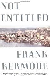 [ NOT ENTITLED: A MEMOIR ] Kermode, Frank (AUTHOR ) Jun-04-1999 Paperback