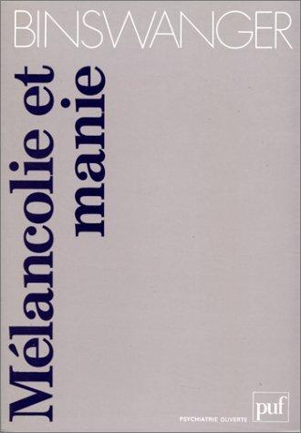 Mélancolie et manie par Ludwig Binswanger