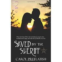 Saved by the Sheriff by Carol Preflatish (2012-02-23)