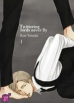 Twittering birds never fly d'YONEDA Kô