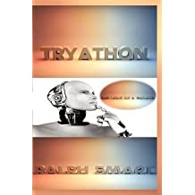 [(Tryathon : The Love of a Galaxy)] [By (author) Ralph Smart] published on (August, 2011)