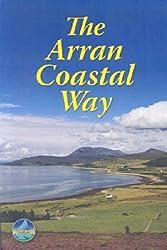 [The Arran Coastal Way [ THE ARRAN COASTAL WAY BY Megarry, Jacquetta ( Author ) Jun-01-2008[ THE ARRAN COASTAL WAY [ THE ARRAN COASTAL WAY BY MEGARRY, JACQUETTA ( AUTHOR ) JUN-01-2008 ] By Megarry, Jacquetta ( Author )Jun-01-2008 Paperback
