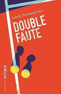 vignette de 'Double faute (Isabelle Pandazopoulos)'
