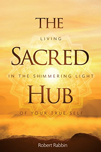 The Sacred Hub: Living in the Sh...