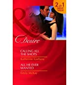 [ CALLING ALL THE SHOTS / ALL HE EVER WANTED BY MCKAY, EMILY](AUTHOR)PAPERBACK