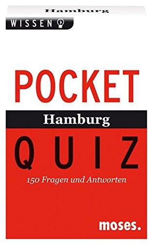 Pocket Quiz Hamburg: 150 Fragen und Antworten