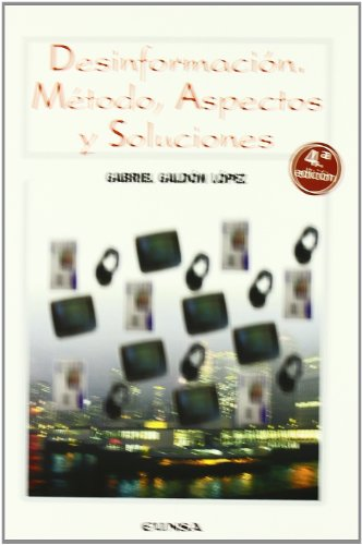 Descargar Libro Desinformación: métodos, aspectos y soluciones de Gabriel Galdon Lopez