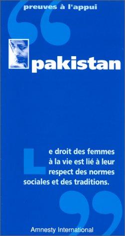 Pakistan : Le droit des femmes à la vie est lié à leur respect des normes sociales et des traditions. par Amnesty International