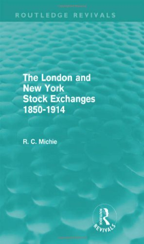 the-london-and-new-york-stock-exchanges-1850-1914-routledge-revivals-by-ranald-michie-2011-04-15