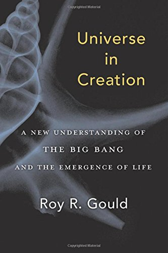 Universe in Creation – A New Understanding of the Big Bang and the Emergence of Life
