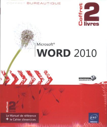 Word 2010 - Coffret de 2 livres : Le Manuel de référence + le Cahier d'exercices par Pierre RIGOLLET